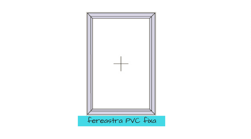 FEREASTRA PVC FIXA